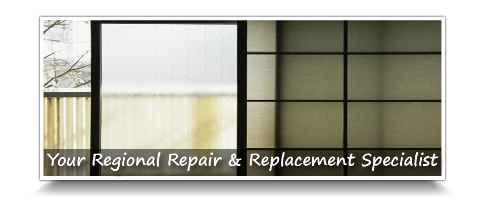 Your Regional Repair & Replacement Specialist | Window glass