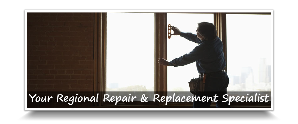 Your Regional Repair & Replacement Specialist | Window worker